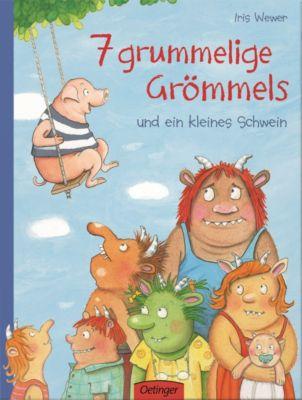 7 grummelige Grömmels und ein kleines Schwein, Iris Wewer
