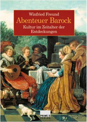 Abenteuer Barock, Winfried Freund