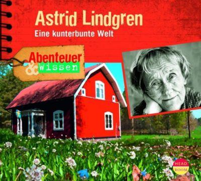 Abenteuer & Wissen: Astrid Lindgren, 1 Audio-CD, Sandra Doedter