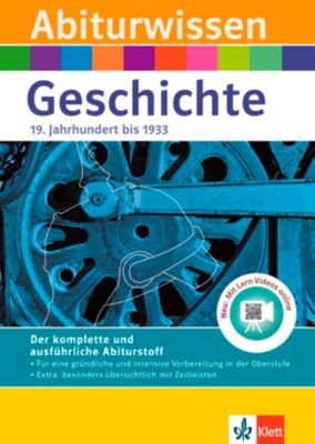 Abiturwissen Geschichte: 19. Jahrhundert bis 1933, Georg Bemmerlein, Walter Göbel