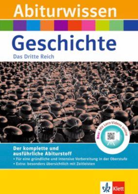 Abiturwissen Geschichte: Das Dritte Reich, Walter Göbel