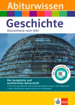 Abiturwissen Geschichte: Deutschland nach 1945, Walter Göbel