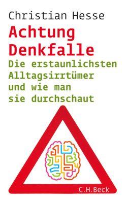Achtung Denkfalle!, Christian Hesse