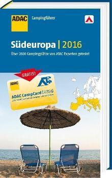 ADAC Campingführer Südeuropa 2016