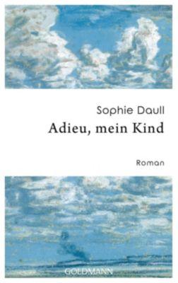 Adieu, mein Kind, Sophie Daull
