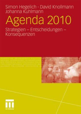 Agenda 2010, Simon Hegelich, David Knollmann, Johanna Kuhlmann
