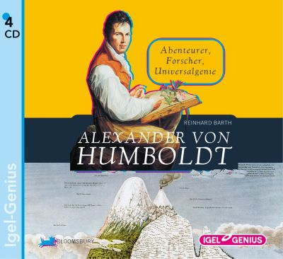 Alexander von Humboldt, 4 Audio-CDs, Reinhard Barth