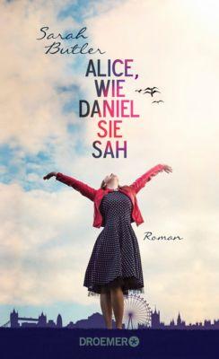Alice, wie Daniel sie sah, Sarah Butler