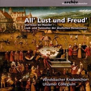 All' Lust und Freud', CD, Windsbacher Knabenchor
