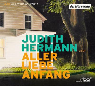 Aller Liebe Anfang, 4 Audio-CDs, Judith Hermann