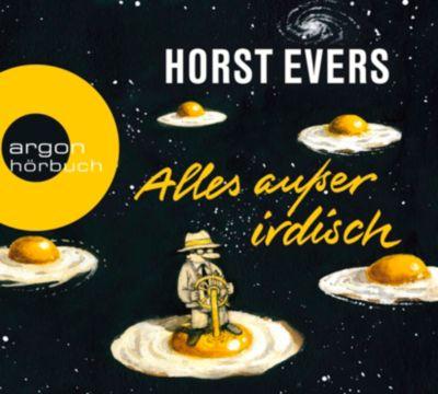 Alles außer irdisch, 8 Audio-CDs, Horst Evers