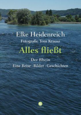 Alles fließt - Der Rhein, Elke Heidenreich