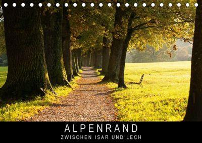 Alpenrand zwischen Isar und Lech (Tischkalender 2018 DIN A5 quer), Stephan Knödler