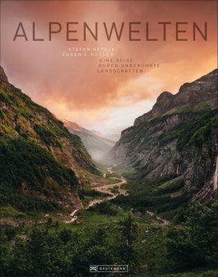 Alpenwelten, Stefan Hefele, Eugen E. Hüsler