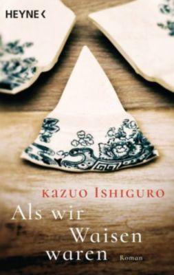 Als wir Waisen waren, Kazuo Ishiguro