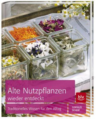 Alte Nutzpflanzen wieder entdeckt, Gertrud Scherf