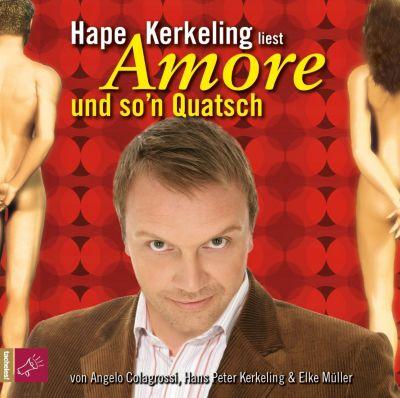 Amore und so'n Quatsch, Hörbuch, Angelo Colagrossi