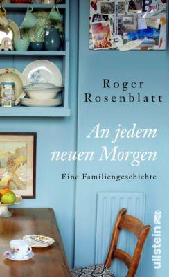 An jedem neuen Morgen, Roger Rosenblatt