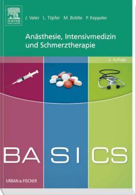 Anästhesie, Intensivmedizin und Schmerztherapie, Jens Vater, Lars Töpfer, Markus Boldte, Patrick Keppeler