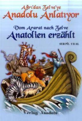 Anatolien erzählt, Vom Ararat nach Zelve, Serpil Ural
