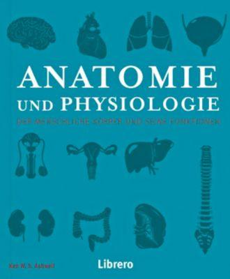 Anatomie und Physiologie, Ken Ashwell