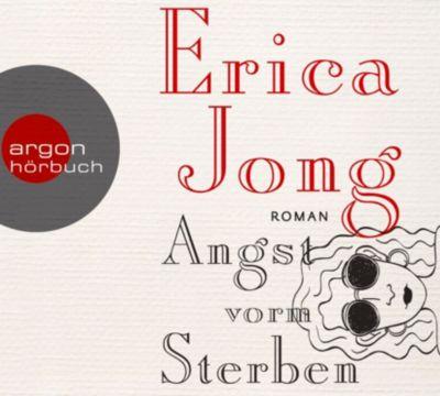 Angst vorm Sterben, 6 Audio-CDs, Erica Jong