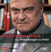 Anmerkungen zu Hitler, 4 Audio-CDs, Sebastian Haffner