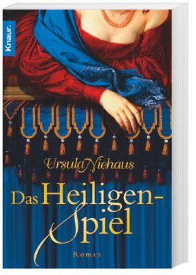 Anna-Laminit-Romane Band 3: Das Heiligenspiel, Ursula Niehaus
