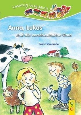 Anna, Lukas und die verschwundene Oma, Susa HäMMERLE