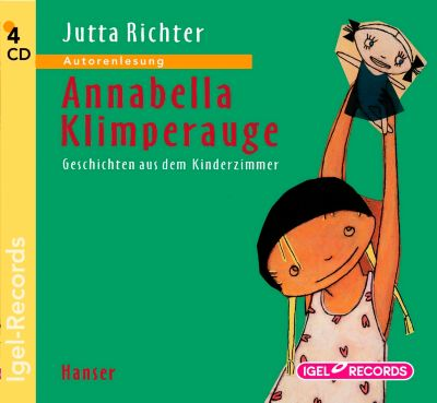 Annabella Klimperauge, 4 Audio-CDs, Jutta Richter