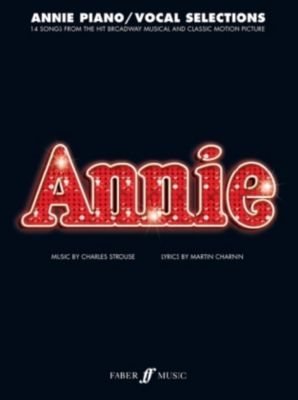 Annie, piano and vocal, Charles Strouse, Martin Charnin