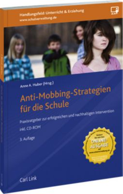 Anti-Mobbing-Strategien für die Schule, m. CD-ROM, Anne A. Huber