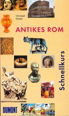 Antikes Rom, Christoph Höcker