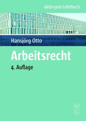 Arbeitsrecht, Hansjörg Otto