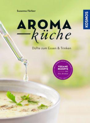 Aromaküche, Susanna Färber