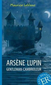 Arsène Lupin gentleman-cambrioleur, Maurice Leblanc