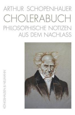 Arthur Schopenhauer. Cholerabuch, Arthur Schopenhauer