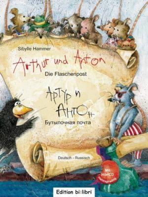 Arthur und Anton: Die Flaschenpost, Deutsch-Russisch, m. Audio-CD, Sibylle Hammer