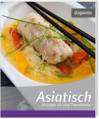 Asiatisch, Gabriele Dargewitz, Andrea Dargewitz