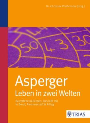 Asperger: Leben in zwei Welten, Christine Preißmann