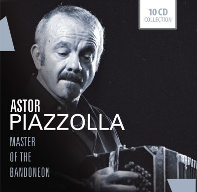 Astor Piazzolla - Master of the Bandoneon, 10 CDs, Astor Piazzolla