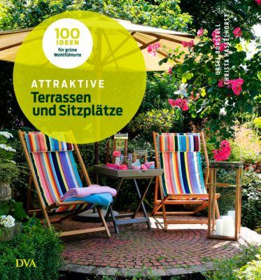 Attraktive Terrassen und Sitzplätze, Ursel Borstell, Christa Hasselhorst