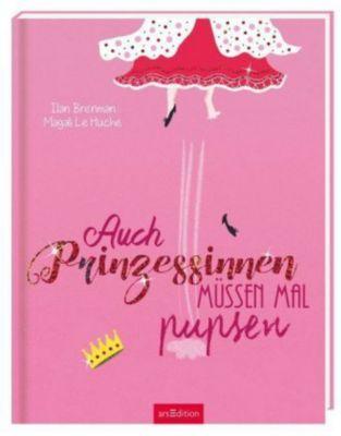Auch Prinzessinnen müssen mal pupsen, Ilan Brenman