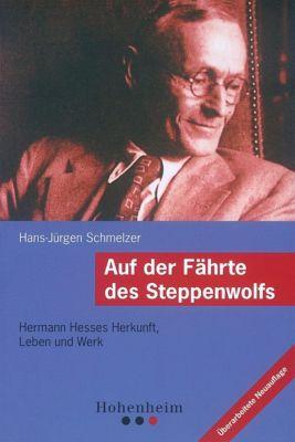 Auf der Fährte des Steppenwolfs, Hans-Jürgen Schmelzer
