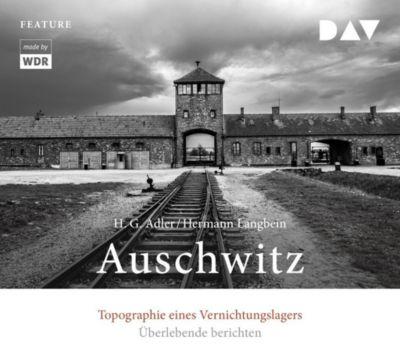 Auschwitz. Topographie eines Vernichtungslagers, 3 Audio-CDs, Hans G. Adler, Hermann Langbein