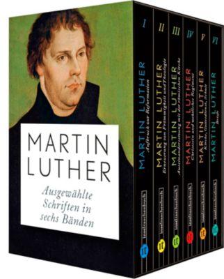 Ausgewählte Schriften, 6 Bde., Martin Luther
