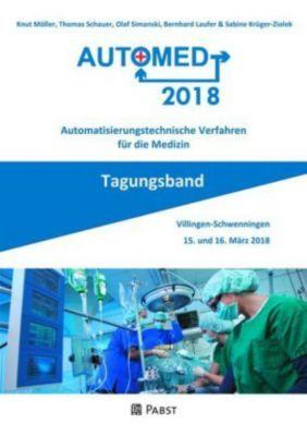 Automed 2018, Knut Müller, Thomas Schauer, Olaf Simanski, Bernhard Laufer, Sabine Krüger-Ziolek