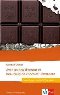 Avec un peu d'amour et beaucoup de chocolat: L'attentat, Christian Grenier