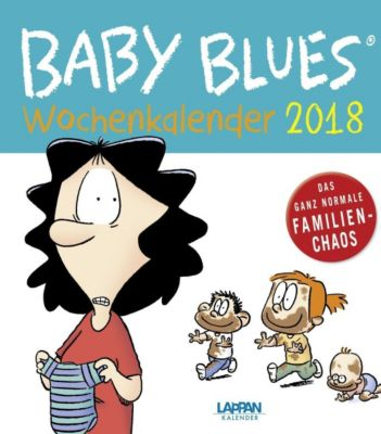 Baby Blues Wochenkalender 2018, Rick Kirkman, Jerry Scott