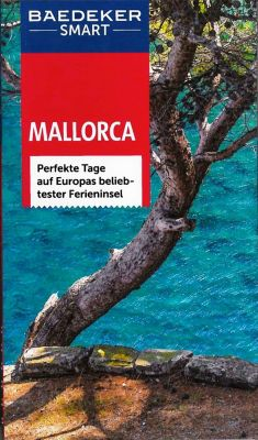 Baedeker Smart Mallorca, mit Reisekarte, Carol Baker, Teresa Fisher, Lara Dunston, Andreas Dr. Drouve